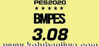 PES 2020 BMPES Patch 3.08 Update + Serial