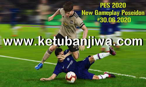 eFooball PES 2020 New GamePlay Poseidon 30 June 2020 For PC by Holland Ketuban Jiwa