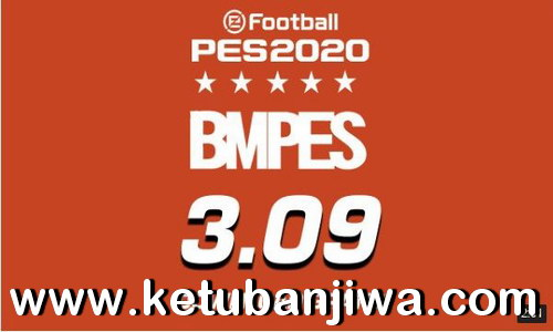 eFootball PES 2020 BMPES Patch 3.09 Update + Serial Ketuban Jiwa