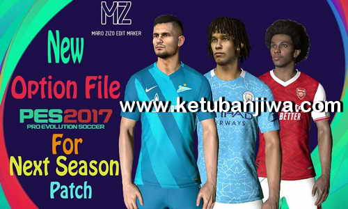 PES 2017 Option File Update 16 August 2020 For Next Season Patch 2020 by PES Empire Ketuban Jiwa