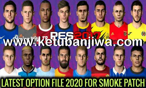 PES 2017 Option File Update 27 August 2020 For Smoke Patch by Gaming WitH TR Ketuban Jiwa