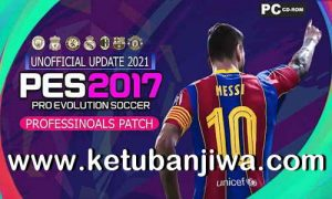 PES 2017 Professionals Patch Unofficial Update Season 2021 by MO7 Ketuban Jiwa