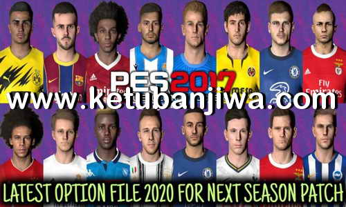 PES 2017 Summer Transfer Option File Update 20 August 2020 For Next Season Patch by Gaming WitH TR Ketuban Jiwa