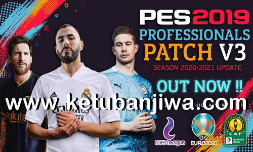 PES 2019 Professionals Patch v3.00 + Fix v3.01 AIO Season 2020-2021 Ketuban Jiwa