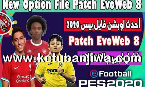 eFooball PES 2020 Option File Summer Transfer Update 17 August 2020 For EvoWeb 8.0 Ketuban Jiwa