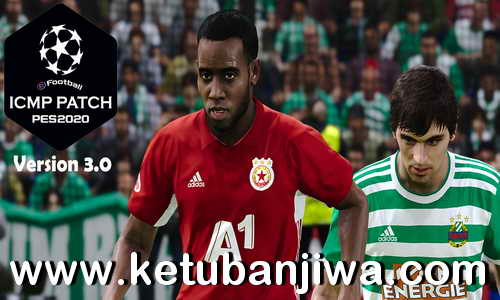 eFootball PES 2020 ICMP Patch v3.0 All In One Compatible DLC 8.0 Ketuban Jiwa
