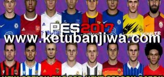 PES 2017 Option File August Final Update For Next Season Patch by Gaming WitH TR Ketuban JIwa