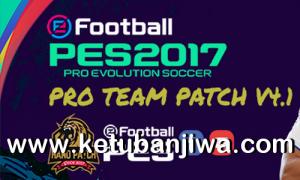 PES 2017 Pro Team Patch v4.1 Update New Season 2020-2021 Ketuban Jiwa