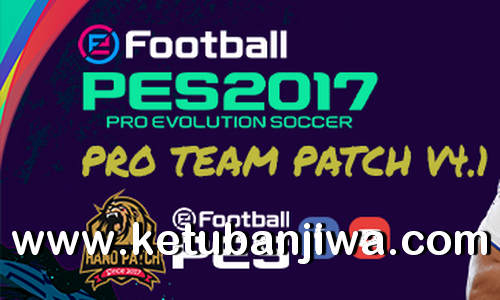 PES 2017 Pro Team Patch v4.1 Update New Season 2020-2021 Ketuban Jiwa