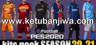 PES 2020 Mega Kitserver Pack Final Version AIO Season 2020-2021 by Glauber Silva Ketuban JIwa