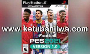 PES 2021 PS2 CRYMAX Beta 1.0 ISO File Ketuban Jiwa
