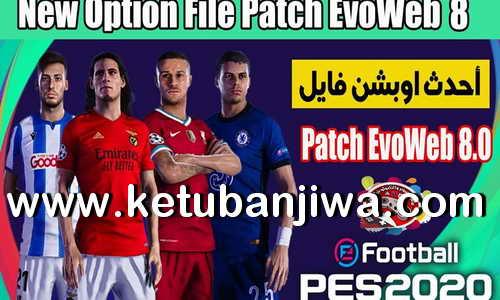 eFootball PES 2020 Option File Summer Transfer Update 31 August 2020 For EvoWeb 8.0 Ketuban Jiwa