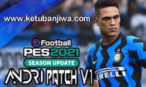 eFootball PES 2021 Andri Patch 1.0 AIO For PC Ketuban JIwa