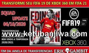 FIFA 19 XBOX360 Squad Update Full Summer Transfer 06 October 2020 by Eric Gambit Ketuban Jiwa