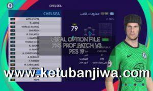 PES 2019 Final Option File Update 30 October2020 For Professionals Patch v3 Season 2021 Ketuban Jiwa