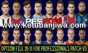 PES 2019 Option File Summer Transfer Update 01 October 2020 For Professionals Patch v3 by Gaming WiTH TR Ketuban Jiwa