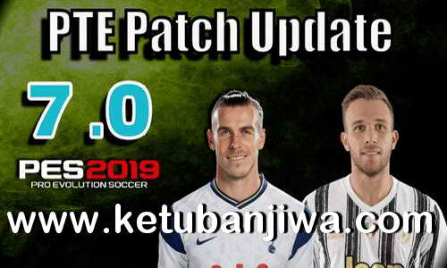 PES 2019 Unofficial PTE Patch Update 7.0 New Season 2021 by Del Choc Ketuban Jiwa
