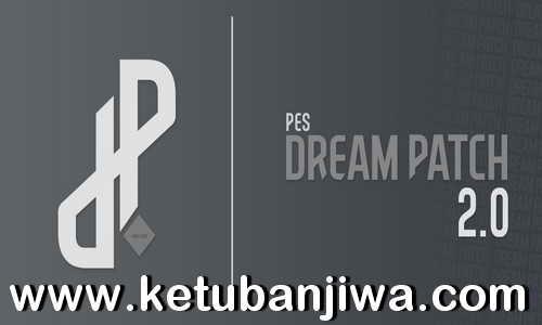 eFooball PES 2020 PES Dream Patch v2.0 AIO Season 2021 Ketuban Jiwa