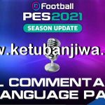 PES 2021 All Commentary Files Language Pack + Text