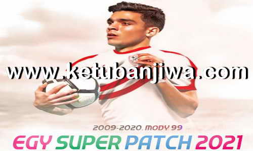 eFootball PES 2021 EGY Super Patch 1.0 AIO For PC Ketuban Jiwa