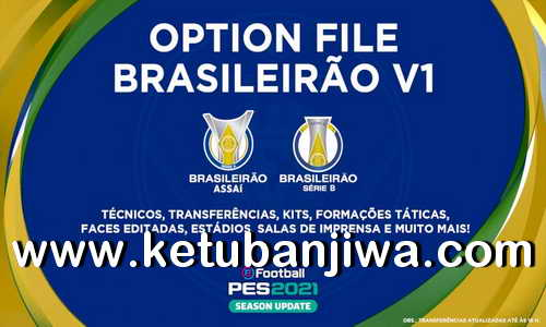 eFootball PES 2021 PS4 EditemosPES Brasileirão Opiton File v1 Compatible DLC 2.0 Ketuban Jiwa