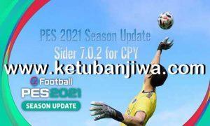 eFootball PES 2021 Sider Tool 7.0.2 For CPY Crack Version by Juce Ketuban Jiwa