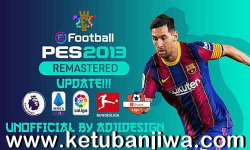 PES 2013 Remastered Patch 2.0 AIO + Update 2.1 Season 2021 For PC Ketuban Jiwa