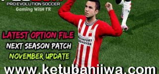 PES 2017 Option File Update 23 November 2020 For Next Season Patch 2021 by Gaming WiTH TR Ketuban Jiwa