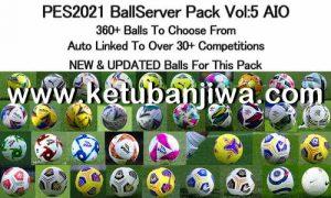 PES 2021 Ball Server Pack v5 AIO by hawke Ketuban Jiwa