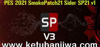 PES 2021 SmokePatch21 Sider SP21 v1 Ketuban Jiwa