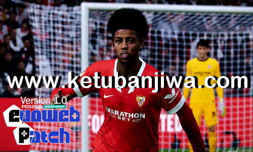 eFootball PES 2021 EvoWeb Patch 1.0 Update Fix Vol. 1 DLC 2.0 Single Link For PC Ketuban Jiwa