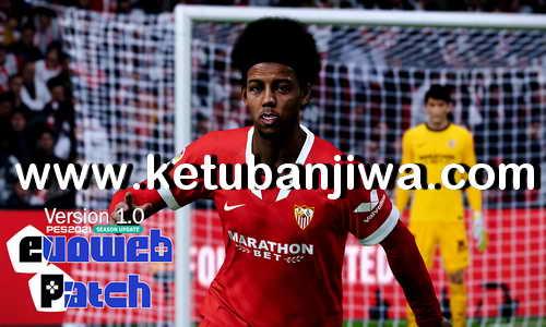 eFootball PES 2021 EvoWeb Patch v1.0 Update Fix Vol. 2 DLC 2.0 Single Link For PC Ketuban Jiwa