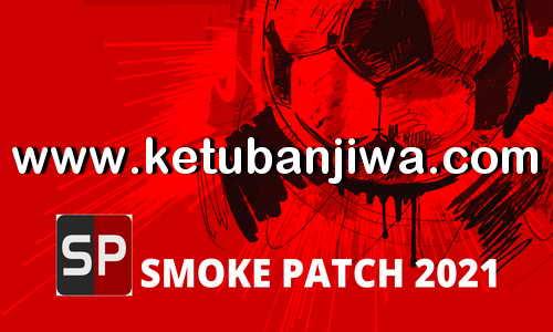 eFootball PES 2021 SmokePatch21 v3 Version 21.0.3 Fix Update 01 November 2020 Ketuban Jiwa