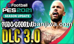 Download eFootball PES 2021 Data Pack - DLC 3.0 Single Link Ketuban Jiwa