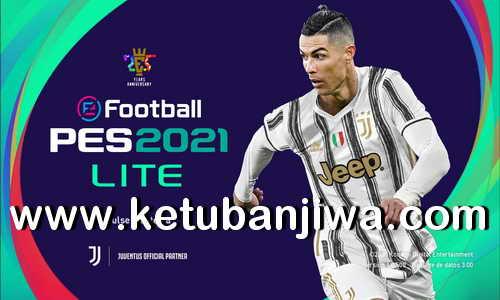 Download eFootball PES 2021 Lite Version Free Edition For PC Ketuban Jiwa
