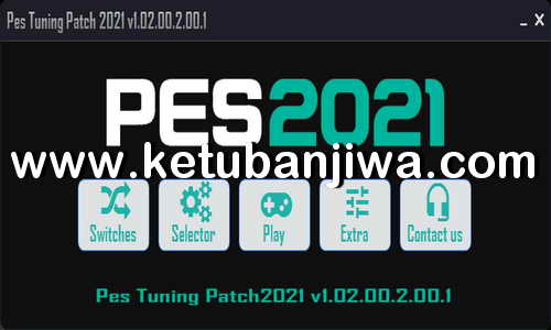Download eFootball PES 2021 PES Tuning Patch v1.02.00.2.00.1 AIO For PC Ketuban Jiwa