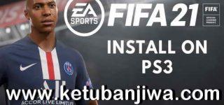 FIFA 21 Full Games ISO + Patch Season 2021 For PS3 CFW - HFW - HAN - HEN Ketuban Jiwa