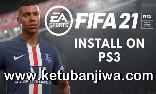 FIFA 21 PS3 Full Games ISO + Patch Season 2021
