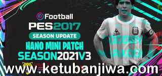 PES 2017 Hano Patch v3 AIO Next Season 2021 For PC Ketuban Jiwa