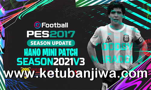 PES 2017 Hano Patch v3 AIO Next Season 2021 For PC Ketuban Jiwa