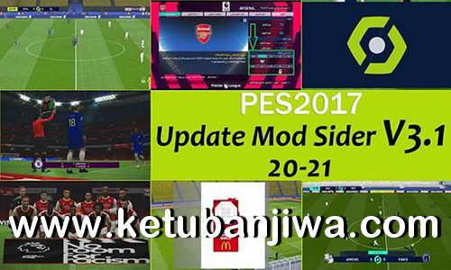 PES 2017 New Mod Sider v3.1 Update Season 2021 by EsLaM Ketuban Jiwa