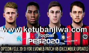 PES 2020 Option File Update 27 December 2020 For EvoWeb Patch 8.0 by Gaming WiTH TR Ketuban Jiwa