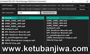 PES 2021 Mod Manager Tools v1.0 For DLC 3.0 Ketuban JIwa