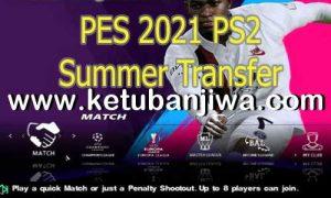 PES 2021 PS2 Summer Transfer ISO English Ketuban Jiwa