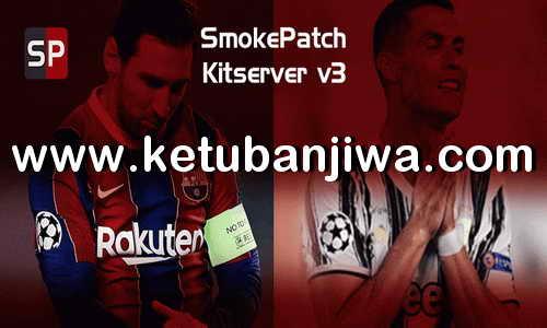 PES 2021 Sider Kitserver For Smoke Patch Ketuban Jiwa