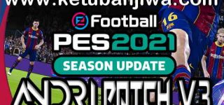 PES 2021 Andri Patch 3.0 AIO Compatible DLC 3.0