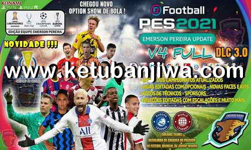 eFootball PES 2021 Emerson Pereira Option File v4 AIO Compatible DLC 3.0 For PC + PS4 + PS5 Ketuban JIwa