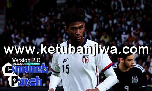 eFootball PES 2021 EvoWeb Patch v2.0 AIO Compatible DLC 3.0 Ketuban Jiwa