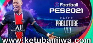 PES 2021 PabloTube Patch 1.1 Update DLC 3.0