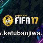 FIFA 17 IMs Mod AIO Season 2021 + Squad Update Winter Transfer